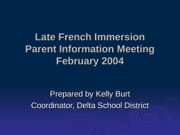 PowerPoint Presentation - Late French Immersion