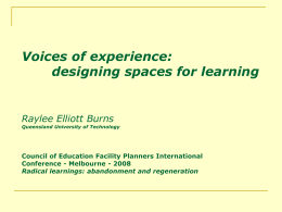 Designing spaces for learning and living in