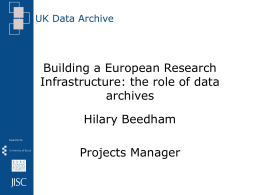 Building a European Research Infrastructure: the