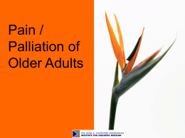 Module 10. Pain and Palliation of Older Adults -