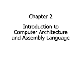 Introduction to Assembly Language and Computer