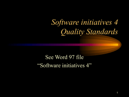 Software initiatives 4 Quality Standards