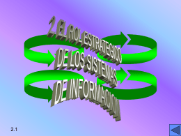 THE STRATEGIC ROLE OF INFORMATION SYSTEMS