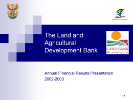The Land and Agricultural Development Bank