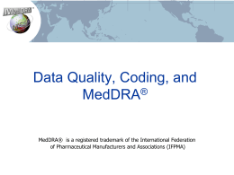 Data Quality, Coding, and MedDRA