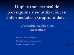 Duplex transcraneal de parénquima y su utilización