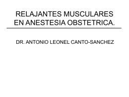 RELAJANTES MUSCULARES EN ANESTESIA OBSTETRICA.