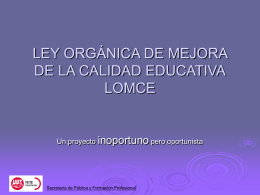 LEY ORGÁNICA DE MEJORA DE LA CALIDAD EDUCATIVA
