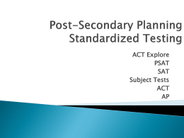 Post-Graduate Planning Standardized Testing