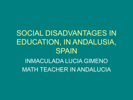 SOCIAL DISADVANTAGES IN EDUCATION, IN SPAIN