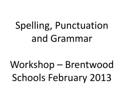 Spelling, Punctuation and Grammar - KIS