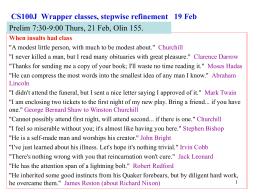 CS100J Classes, stepwise refinement 21 September
