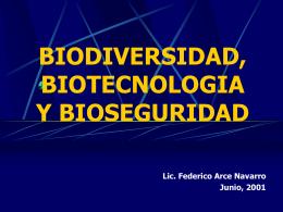 BIODIVERSIDAD, BIOTECNOLOGIA Y BIOSEGURIAD