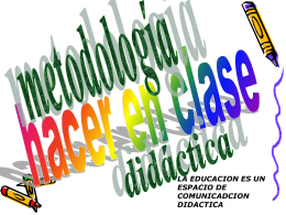 Metodologías para desarrollar competencias y