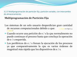 3.2.5 Multiprogramación de partición fija,