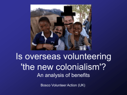 Is overseas volunteering `the new colonialism`?