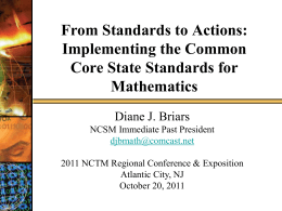 NCSM Fall 2010: Connecting to The Common Core