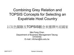 Combining Grey Relation and TOPSIS Concepts for
