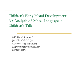 Children's Early Moral Development: An Analysis of