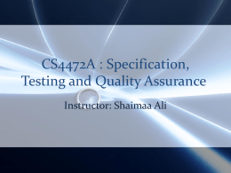 CS4472A : Specification, Testing and Quality