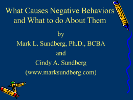 What Causes Negative Behaviors and What to do
