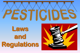 Pesticide Laws and Regulations