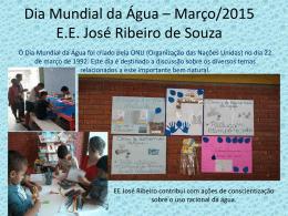 Dia Mundial da Água E.E. José Ribeiro de Souza