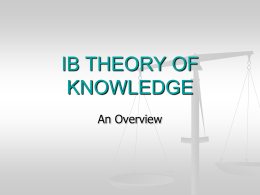 IB THEORY OF KNOWLEDGE - ibhistorylevel2hongkong