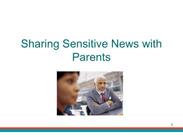 Sharing Sensitive News with Parents
