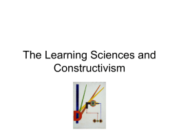 The Learning Sciences and Constructivism - Home -