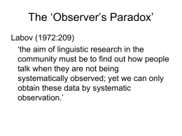 The 'Observer's Paradox' - University of Sheffield