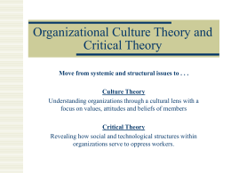 Organizational Culture Theory and Critical Theory