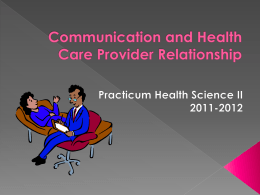Communication and Health Care Provider