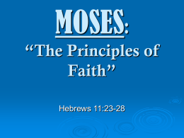 "TITLE: ""Moses: The Principles of Faith"" TEXT:"