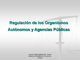 Regulación xurídica dos Organismos autónomos e