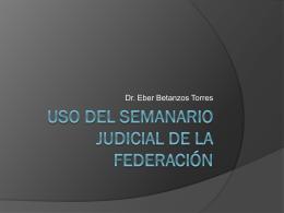 Uso del semanario judicial de la federación