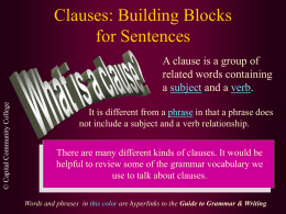 Clauses: Building Blocks for Sentences