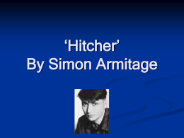Hitcher By Simon Armitage - Welcome to Selly Park