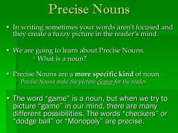 Precise Nouns