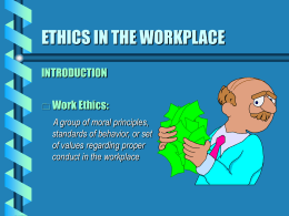 ETHICS IN THE WORKPLACE - Indiana University of