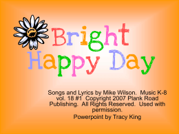 Bright Happy Day - Bulletin Boards for the Music
