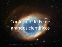 Confesiones de fe de grandes científicos