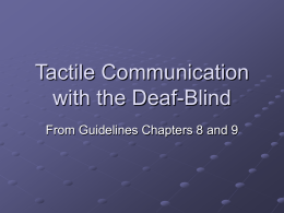 Tactile Communication with the Deaf