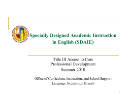 SDAIE Specially Designed Academic Instruction in
