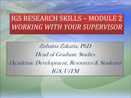IGS RESEARCH SKILLS WORKING WITH YOUR SUPERVISOR -