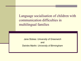 Language socialisation of children with