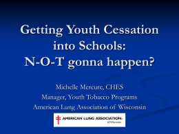 Getting Youth Cessation into Schools N-O