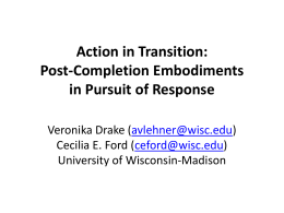 Action in Transition: Post-Completion Embodiments