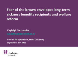 Fear of the brown envelope: sickness benefits