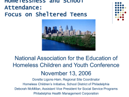 Homelessness and School Attendance: Focus on